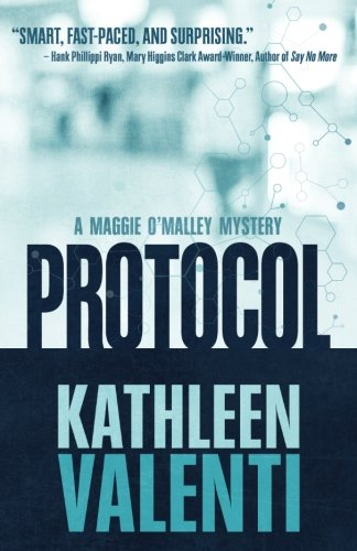 Protocol  A Maggie Omalley Mystery   Volume 1