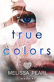 True Colors (Masks Book 1)