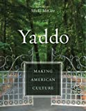 Yaddo: Making American Culture