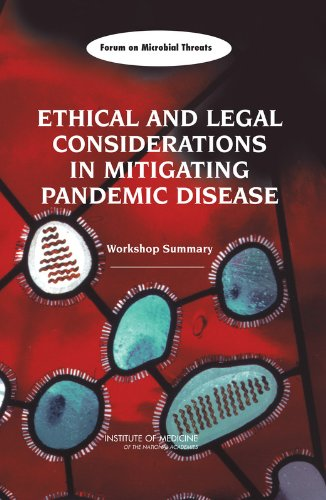 Ethical and Legal Considerations in Mitigating Pandemic Disease: Workshop Summary pdf