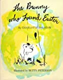 The Bunny Who Found Easter, Charlotte Zolotow, 0395340683