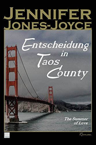 Entscheidung in Taos County: The Summer of Love (German Edition)