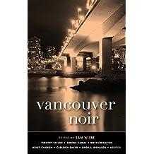 Vancouver Noir (Akashic Noir Series)