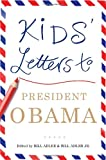 img - for Kids' Letters to President Obama book / textbook / text book