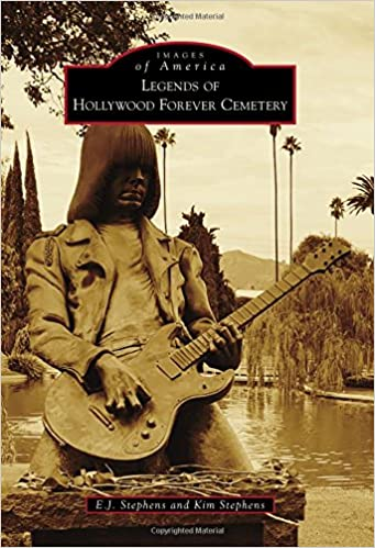 Legends of Hollywood Forever Cemetery (Images of America)