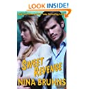 Sweet Revenge - a sexy, full-length romantic suspense with hot alpha hero (New Orleans Trilogy Book 2)