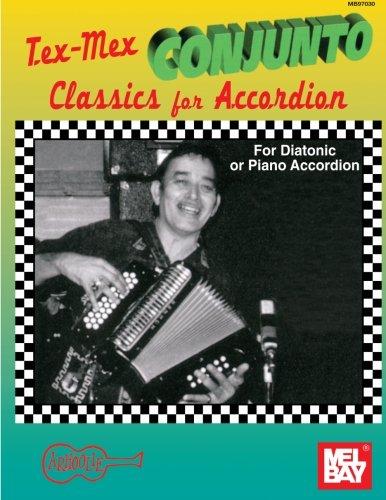 Mel Bay Tex Mex Conjunto Classics For Accordion