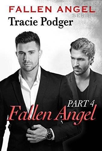 Fallen Angel, Part 4: Fallen Angel Series - A Mafia Romance