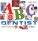 ABC Dentist: Healthy Teeth from A to Z (Hardback) - Common
