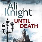 Until Death | Ali Knight
