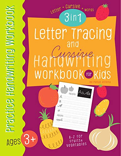Letter Tracing and Cursive Handwriting workbook for kids 3 in 1: A-Z Capital, Small Letter, A-Z uppercase, lowercase cursive letters and words of fruits ...  for Kids (Letter Tracing book for Kids) ()