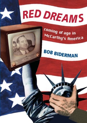 Download Red Dreams: Coming of age in McCarthy's America pdf
