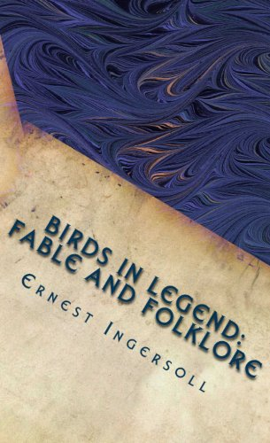 Birds in Legend: Fable and Folklore