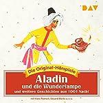 Aladin und die Wunderlampe und weitere Geschichten aus 1001 Nacht (Die Original-Hörspiele) |  div.