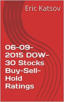 06-09-2015 DOW-30 Stocks Buy-Sell-Hold Ratings (Buy-Sell-Hold+stocks iPhone app)