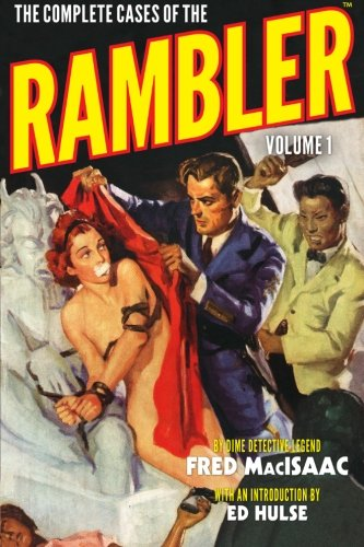 The Complete Cases of the Rambler, Volume 1 ebook