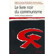 Le livre noir du communisme: Crimes, terreur, répression