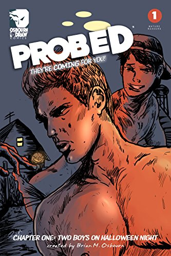 Probed No. 1: Chapter One: Two Boys on Halloween Night]()