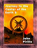 Journey to the Center of the Earth 3: