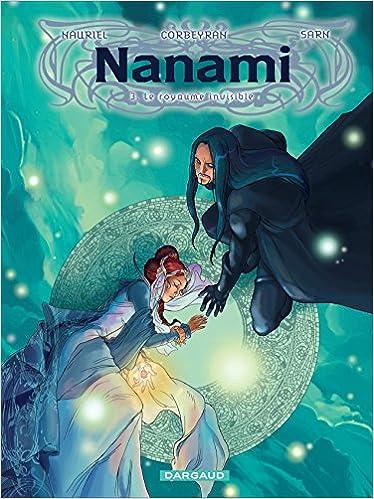 Nanami (3) : Le royaume invisible