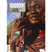 ROADBOOK L'ALBUM T.07 : L'AFRIQUE AUSTRALE + DVD