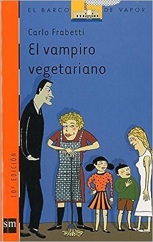 El Vampiro Vegetariano/the Vegetarian Vampire (Spanish Edition): Carlo Frabetti: 9788434878280: Amazon.com: Books