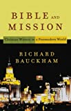 Bible and Mission: Christian Witness in a