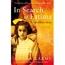In Search of Fatima: A Palestinian Story