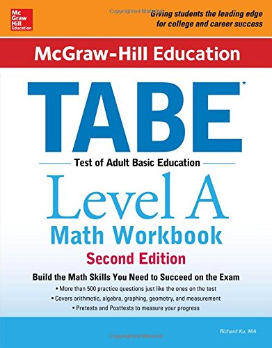 McGraw-Hill Education TABE Level A Math Workbook Second Edition -  Richard Ku, 2nd Edition, Paperback