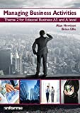 Managing Business Activities: Theme 2 for Edexcel Business as and A Level