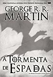 A Tormenta de Espadas (Portuguese Edition)