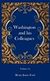 img - for Washington and his Colleagues by Henry Jones Ford (2003-05-15) book / textbook / text book