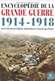 Encyclopédie de la Grande Guerre 1914-1918