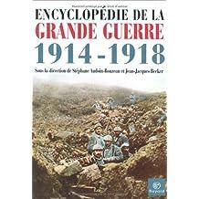 Encyclopédie de la Grande Guerre, 1914-1918