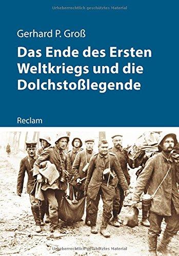 das-ende-des-ersten-weltkriegs-und-die-dolchstosslegende-kriege-der-moderne