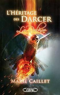 L'Héritage des Darcer, tome 3 : La relève par Caillet