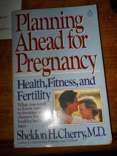 Planning Ahead for Pregnancy