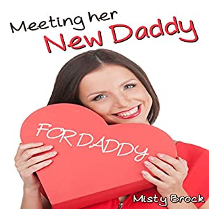 Meeting Her New Daddy Audiobook