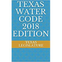 TEXAS WATER CODE 2018 EDITION