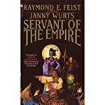 Servant of the Empire: Riftwar Cycle: The Empire Trilogy, Book 2 | Raymond Feist,Janny Wurts