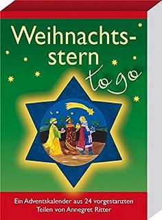 Weihnachtsstern - to go: Ein Adventskalender aus 24 vorgestanzten Teilen