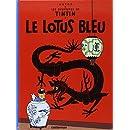 Le Lotus Bleu (French Edition)