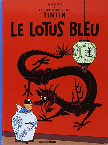 Le Lotus Bleu (French Edition)