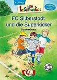 Lesepiraten – FC Silberstadt und die Superkicker