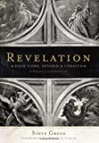 Revelation: Four Views, A Parallel Commentary, Revised & Updated Edition
