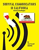 Survival Communications in California, John Parnell, 1625122071