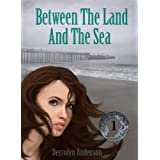 Between The Land And The Sea (Marina's Tales Book 1)by Derrolyn Anderson