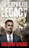 Thriller: Financial: The Sleepwalker Legacy: A Gripping Financial Thriller (Sam Jardine Crime Thriller Series Book 1)