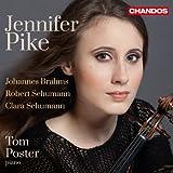 Jennifer Pike plays Violin Sonatas from Brahms, R. Schumann & C. Schumann