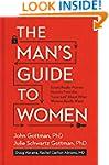 The Man's Guide to Women: Scientifica...